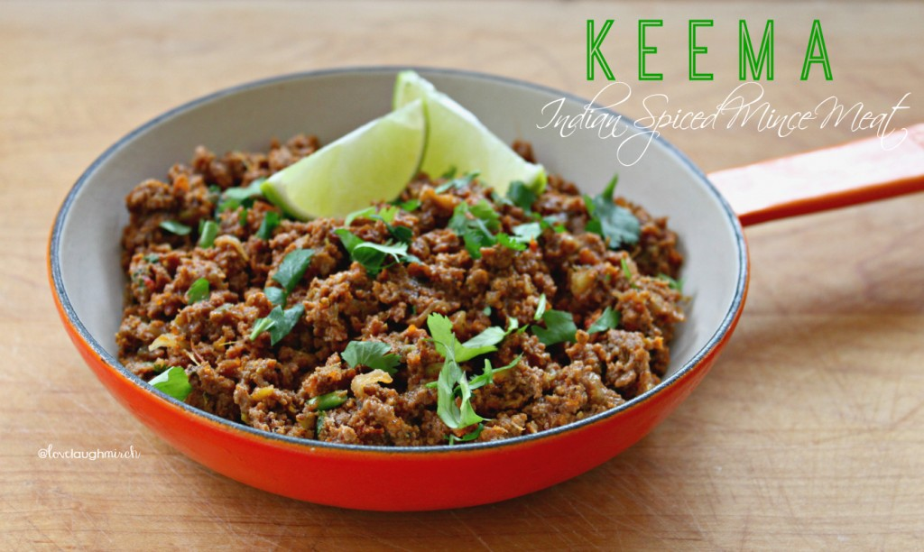 Keema | Indian Spiced Mince Meat